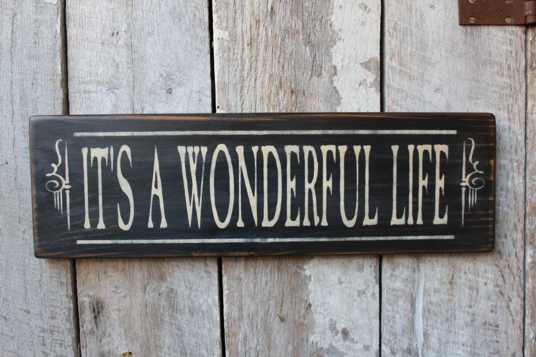 Primitive Wood Sign Its A Wonderful Life Christmas Decor