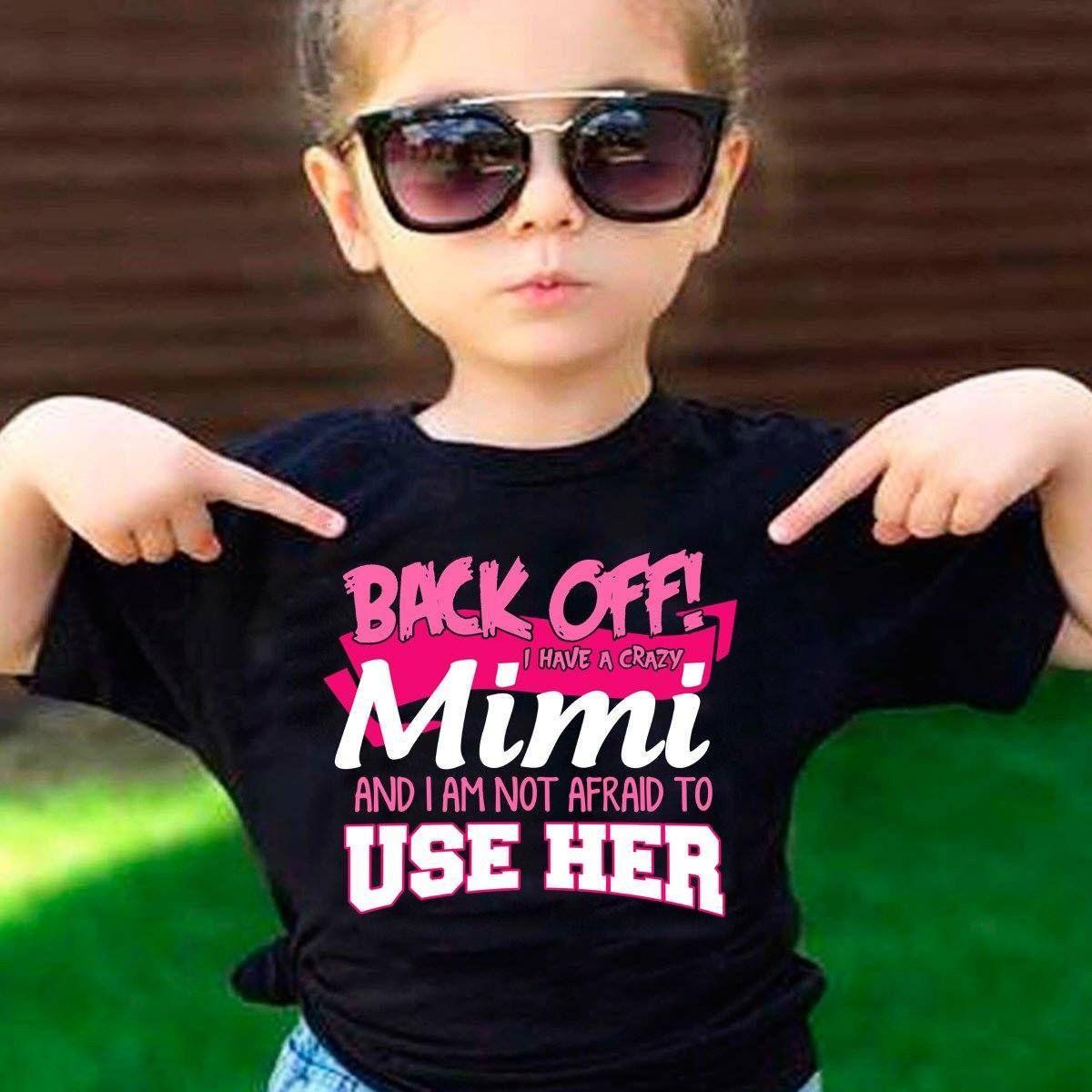 Back Off Crazy Mimi Shirt