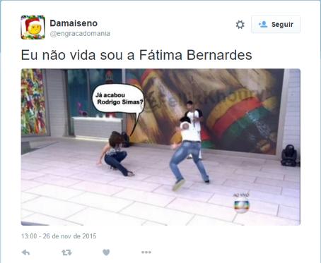 Não vale rir da Fátima Bernardes se você está na mesma situação - Twitter