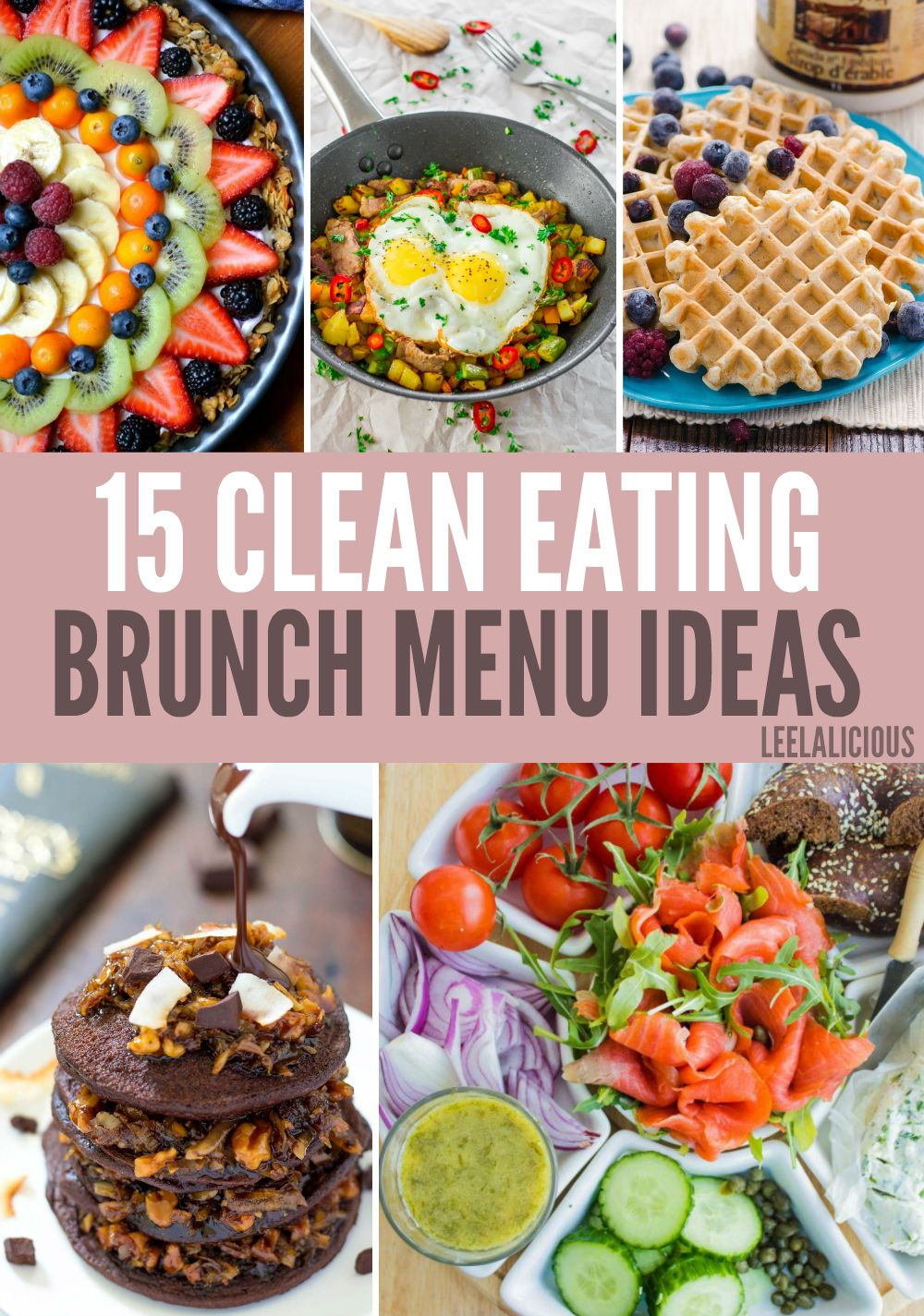 15 Best Clean Eating Brunch Menu Ideas Brunch Menu Brunch