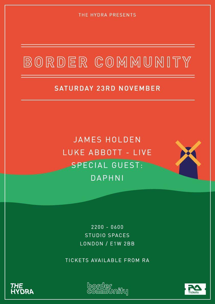 The Hydra Border Community With James Holden Luke Abbott Daphni At Studio Spaces Wapping Luke Holden Resident Adviser