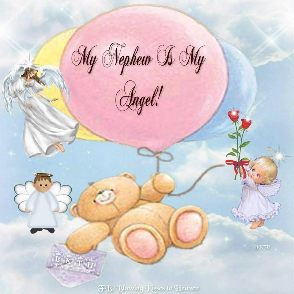 My Nephew Is My Angel Birthday In Heaven Nephew Birthday Quotes
