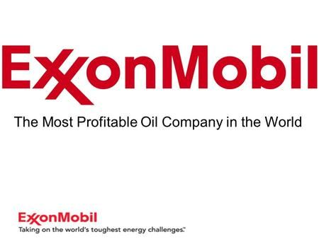 The Most Profitable Oil Company In The World Or Is It  OG