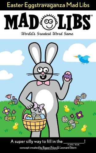 Easter eggstravaganza mad libs by roger price httpamazon easter eggstravaganza mad libs by roger price httpamazon negle Images