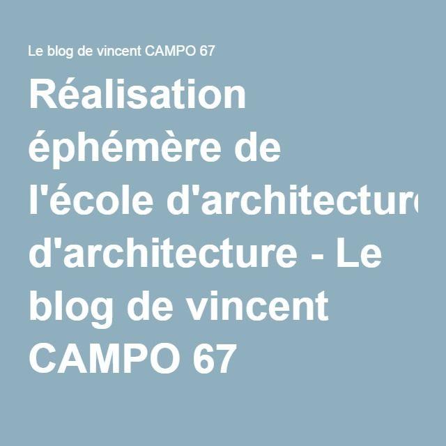 Réalisation éphémère de l'école d'architecture - Le blog de vincent CAMPO 67