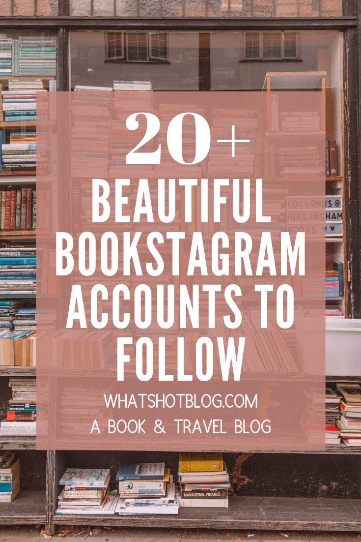 These are 20 of the best bookstagram accounts to follow on Instagram for book reviews, beautiful book photos, bookshops and more. #whatshotblog #bookrecommendations #bookstagram #bookstagrammer #bookblog #bookblogger #booklovers