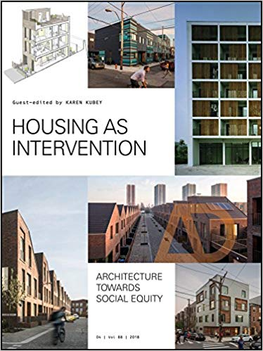 Amazon Com Housing As Intervention Architecture Towards Social Equity Architectural Design 97811193378 Architecture Architecture Design Architecture Books