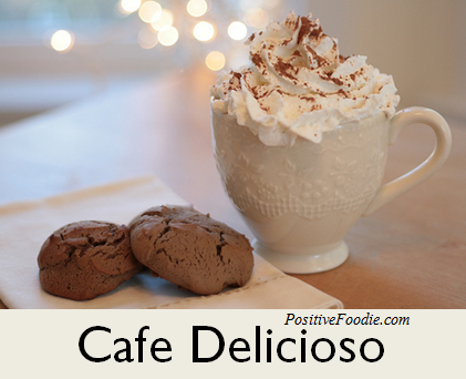 Cafe Delicioso - PositiveFoodie
