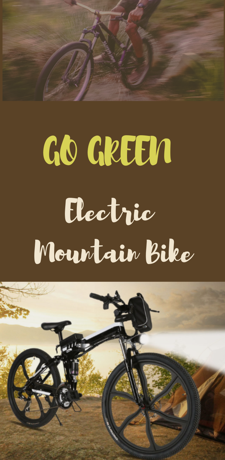 Go Green Electric Mountain Bike Cycling Is An Excellent Way To Exercise And To Remain Active And Fit With An Electric Bicycle You Can G Electric Mountain Bike