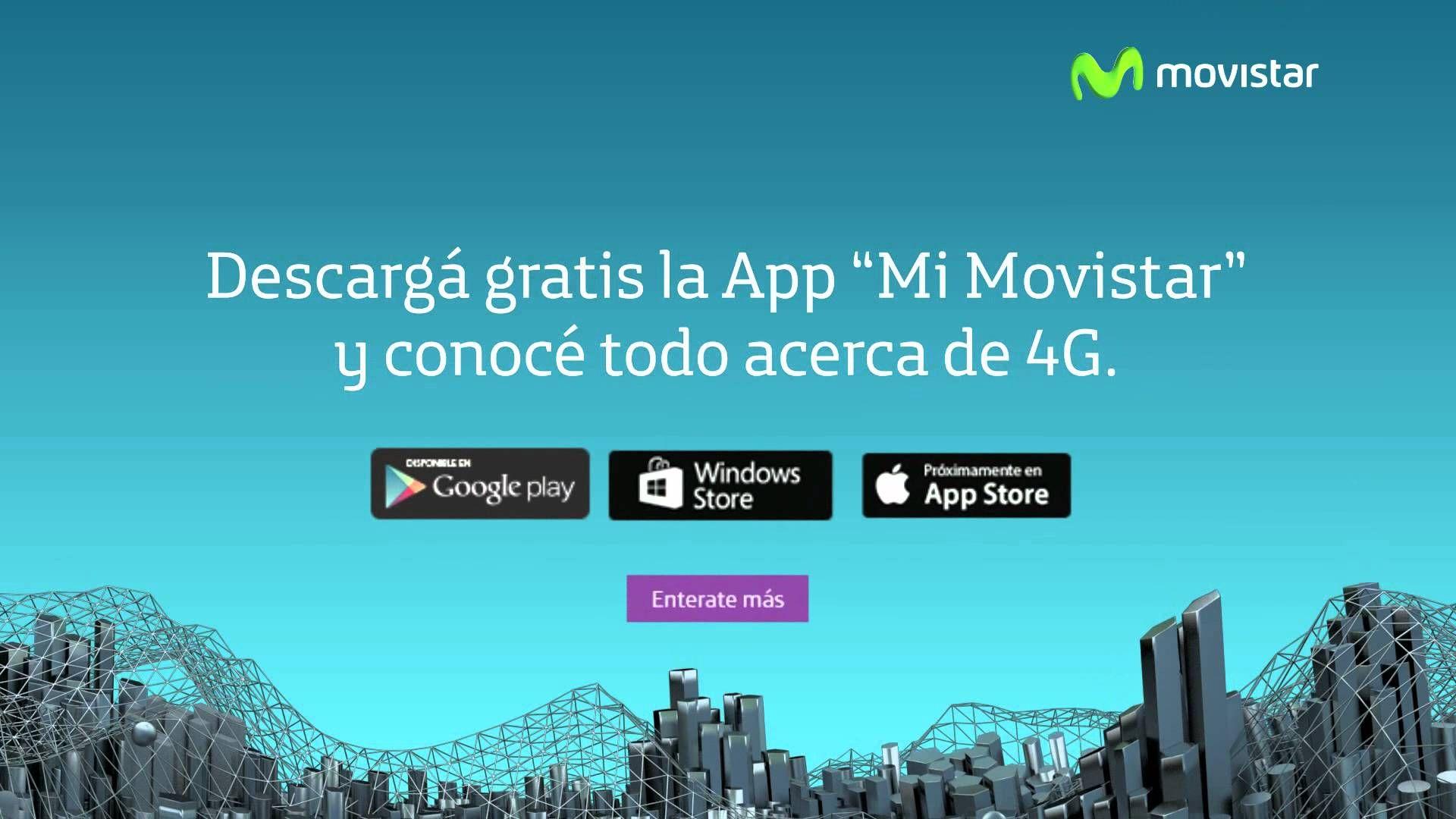 "4G de Movistar – APP ""Mi Movistar"""