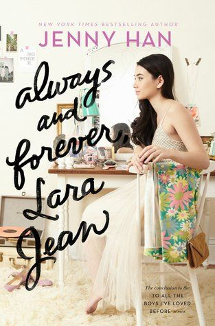 I received a copy from the publisher in exchange for an honest review. Title:Always and Forever, Lara Jean Author:Jenny Han Publisher:Simon & Schuster Books for Young Readers Publication Dat…
