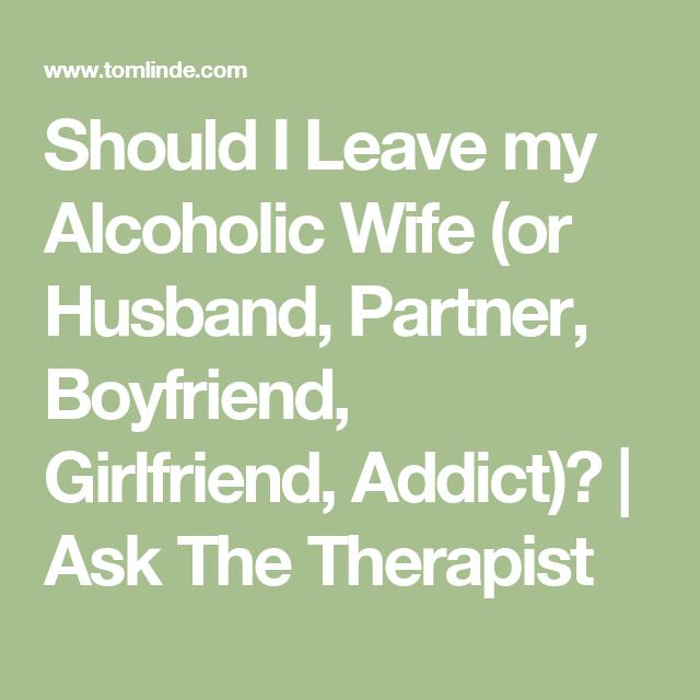 how do i help my alcoholic boyfriend