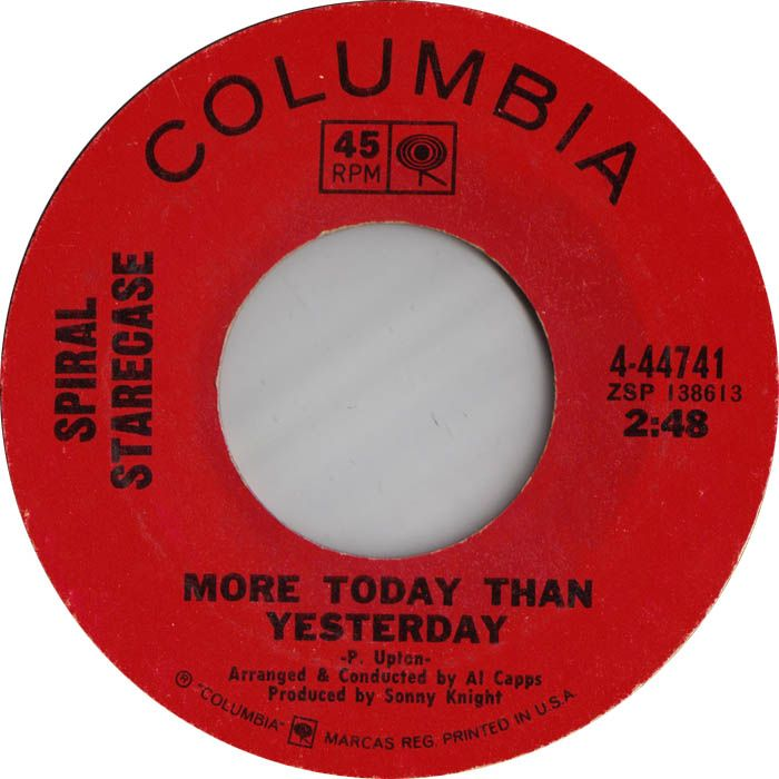 Spiral Staircase I Love You More Today Than Yesterday - 1969