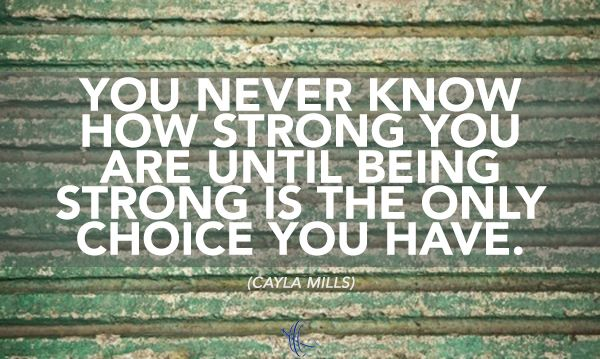 """Inspirational #cancer Quote: """"You Never Know How Strong"""
