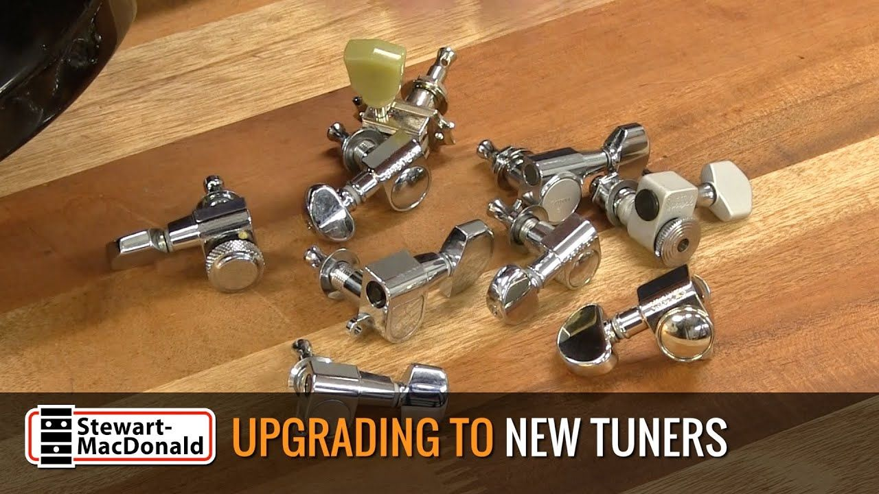 Upgrading Guitar Tuners What You Need To Know Via Stewmac Com Youtube Guitar Tuners Tuner Acoustic Guitar Strings