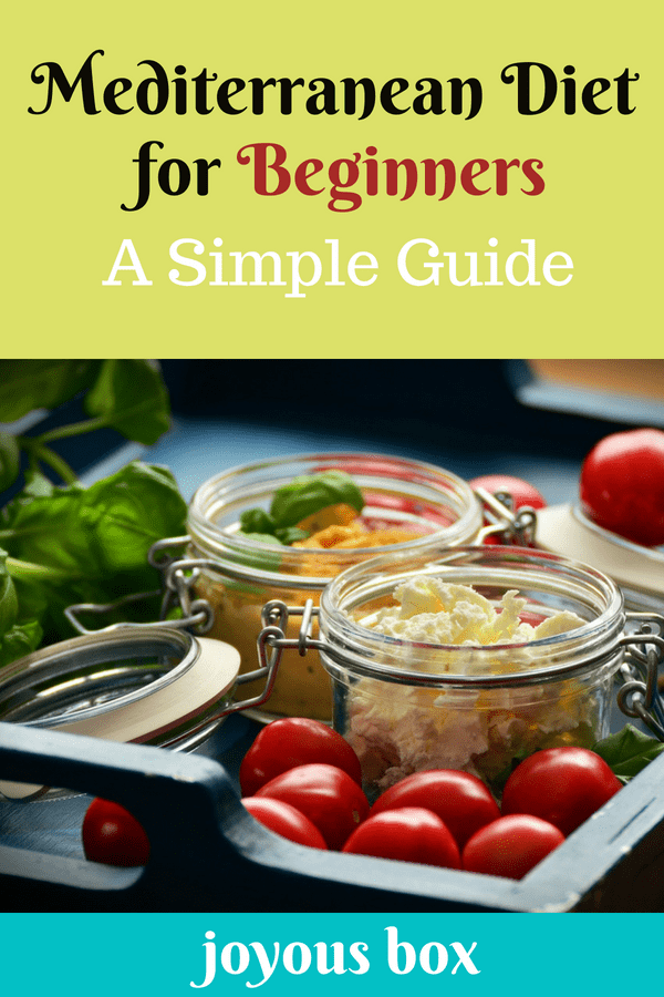 Mediterranean Diet For Beginners A Simple Guide