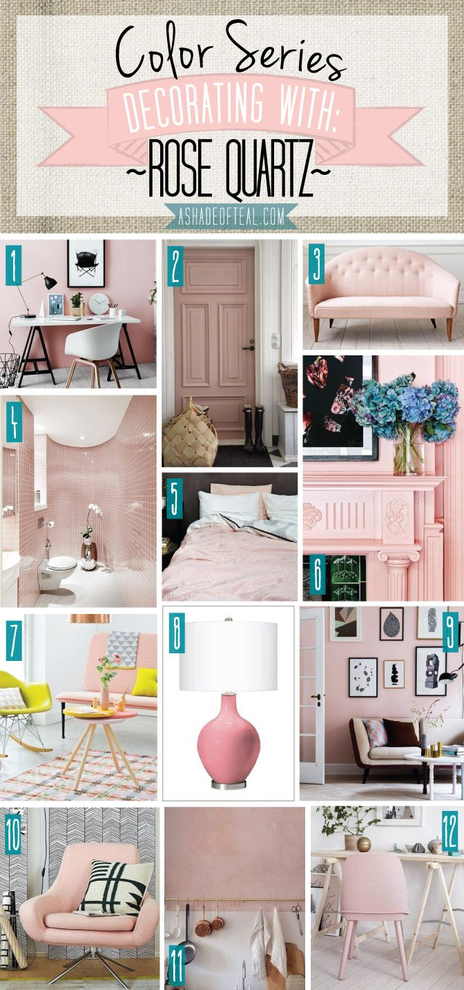 Color Series Decorating With Rose Quartz Home Decor Pink Painted Furniture House Colors #teal #and #pink #living #room