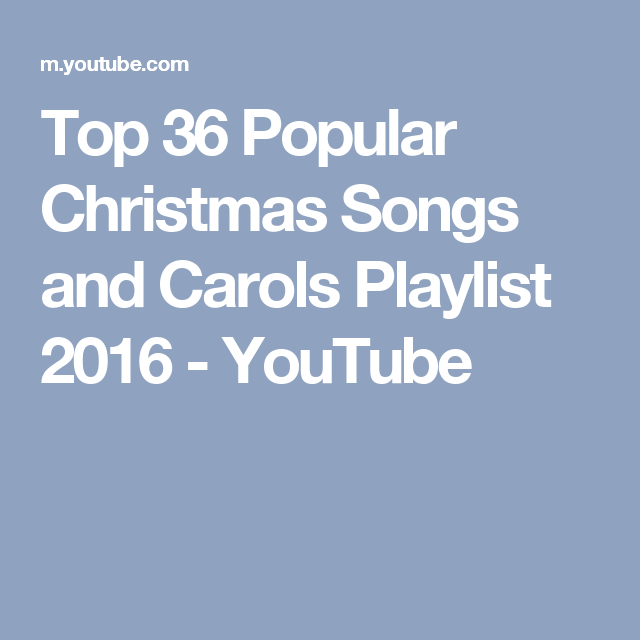 Popular christmas songs playlist