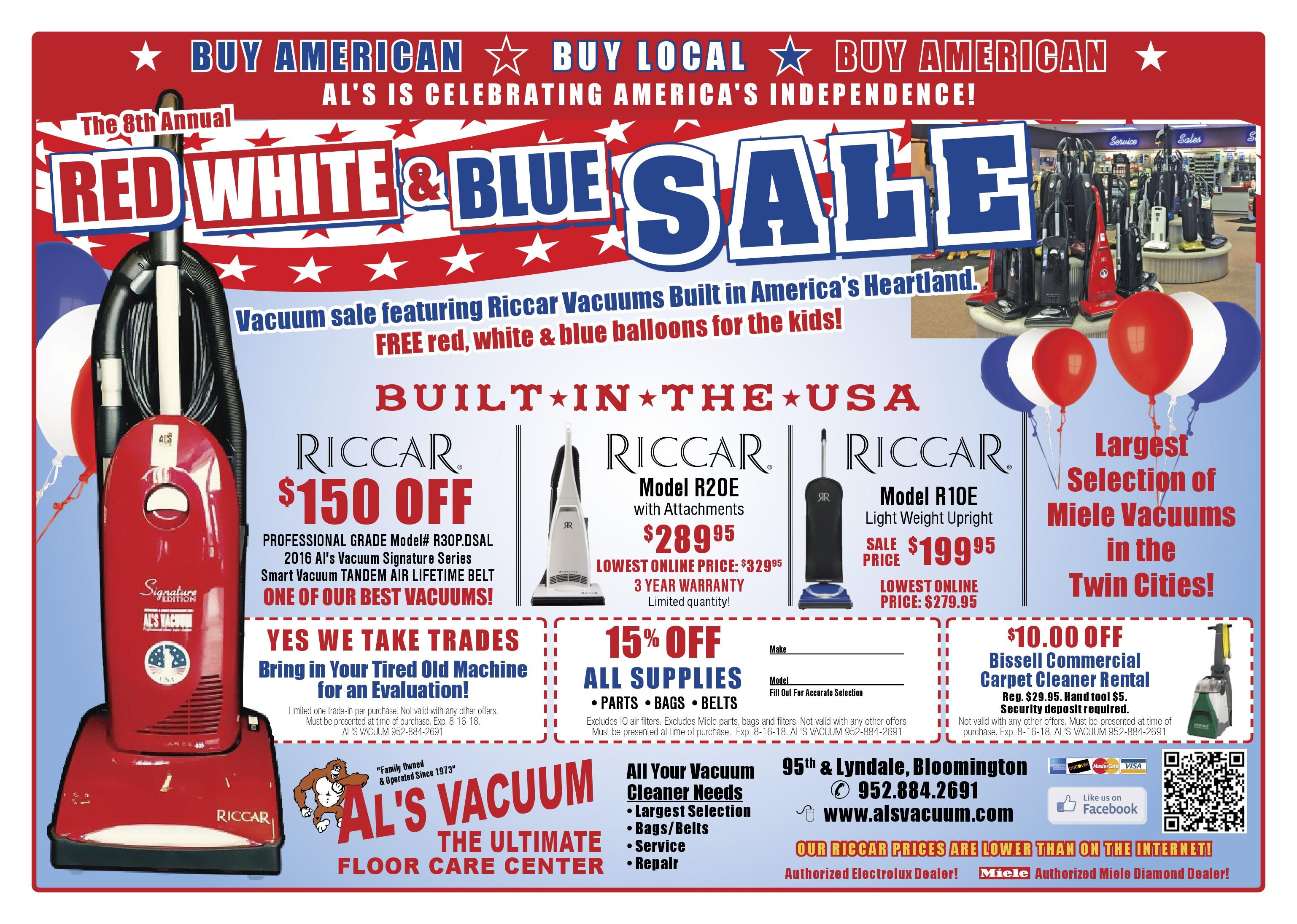 We Are Celebrating The 8th Annual Al S Vacuum Red White And Blue Sale Featuring Riccar Vacuums Built In America S Heart Riccar Vacuum Miele Vacuum Floorcare