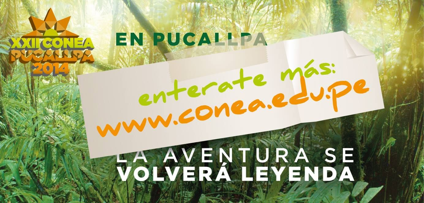 Post Facebook: XXII CONEA PUCALLPA 2014 :: Toda la información en http://www.conea.edu.pe