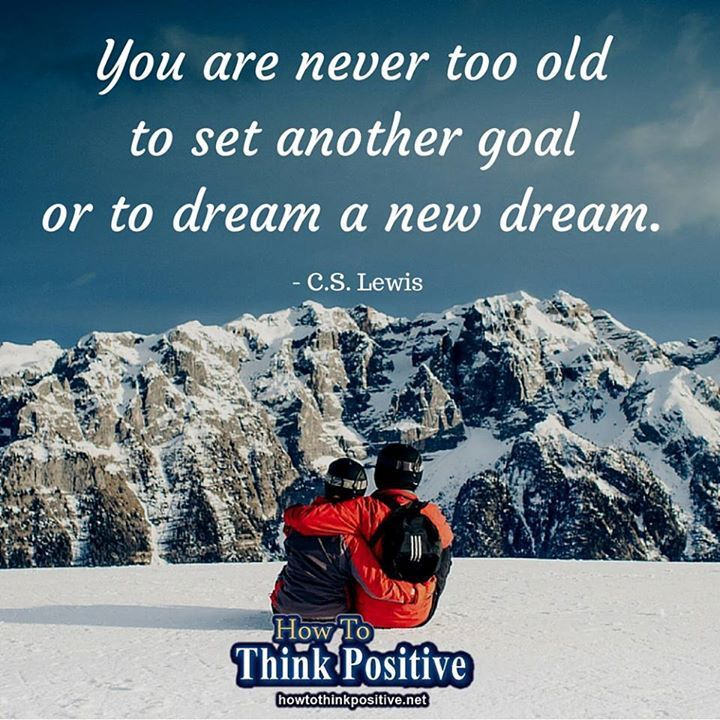 you are never too old #howtothinkpositive #life #happy #quotes #inspiration #wisdom  visit: http://rock.ly/-iz6f