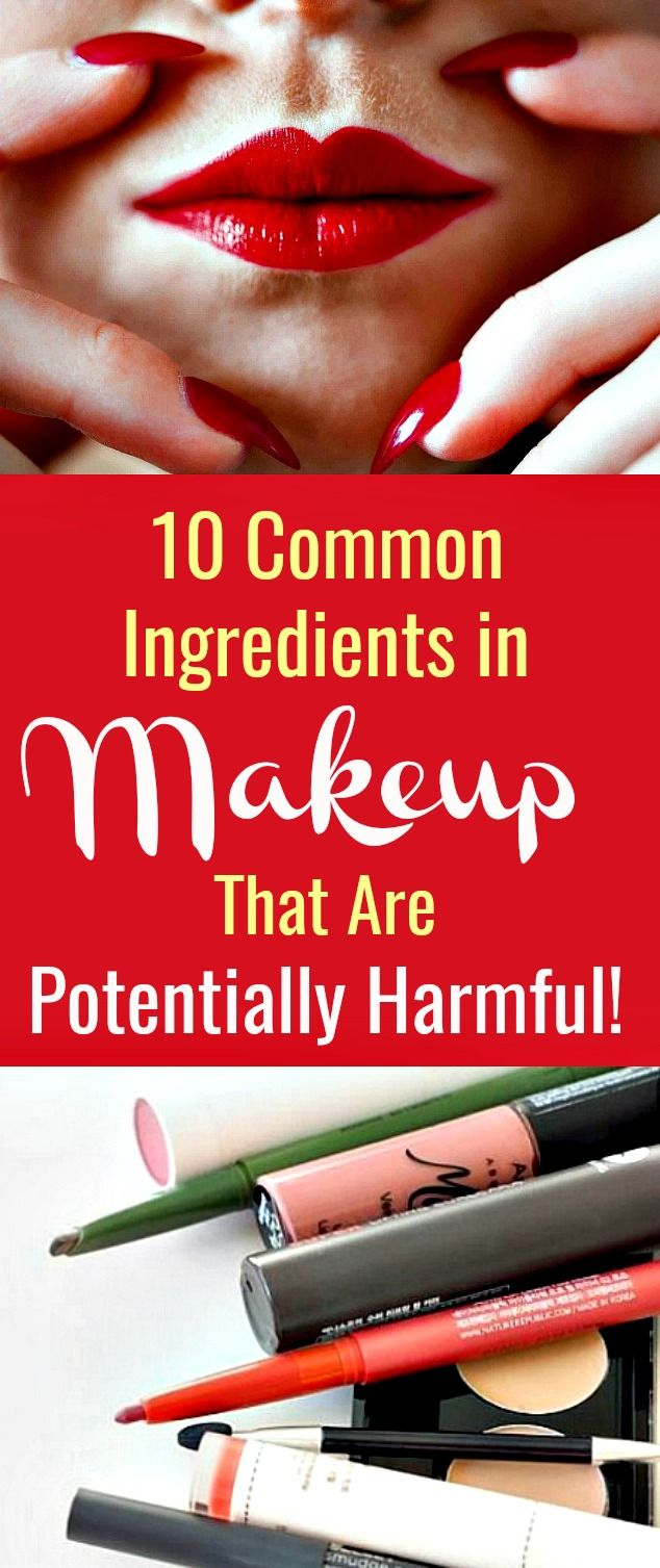 10 Common Ingredients in Makeup That Are Potentially