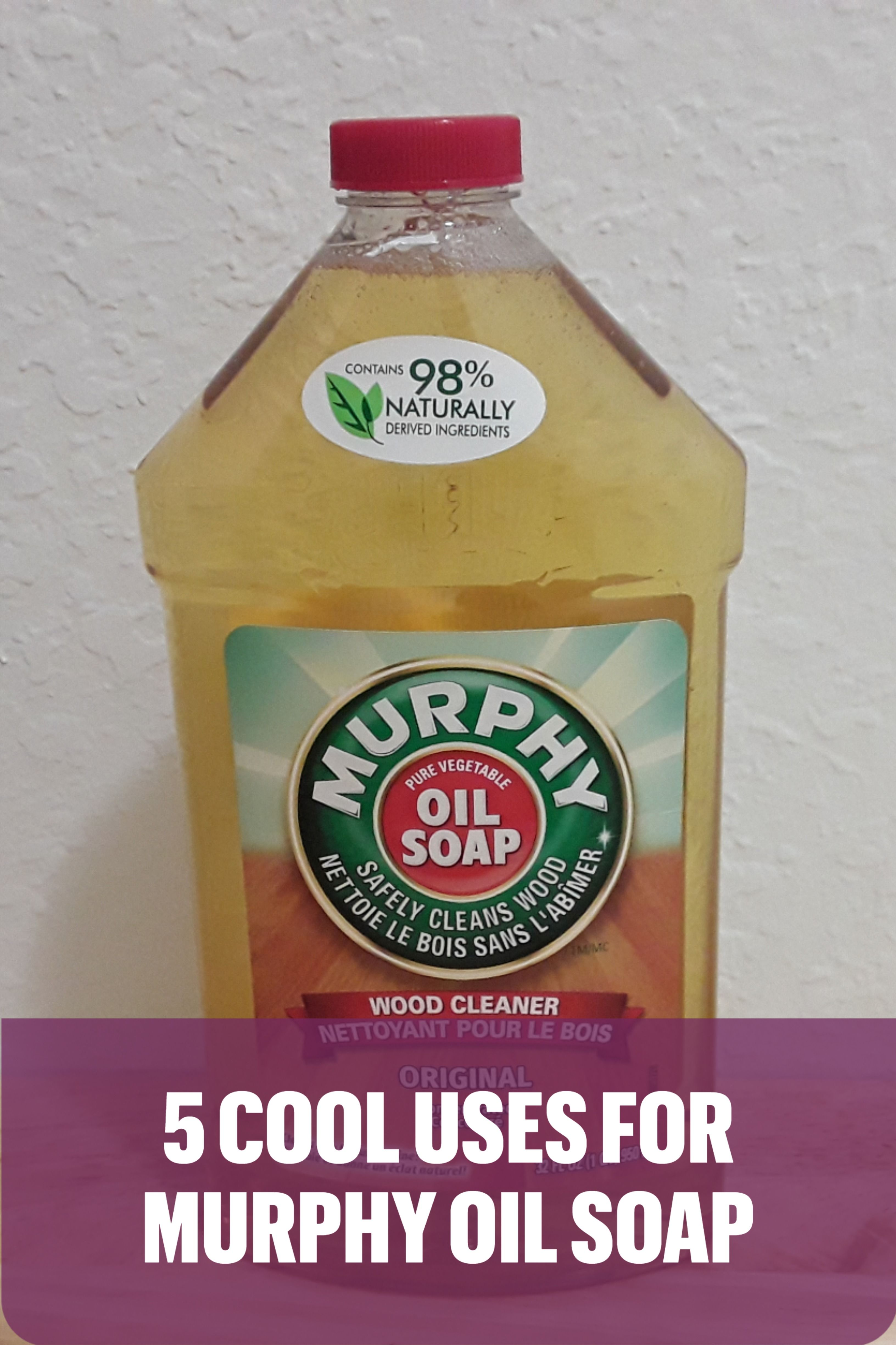 6 AWESOME USES FOR MURPHY'S OIL SOAP in 2020 | Murphys oil ...