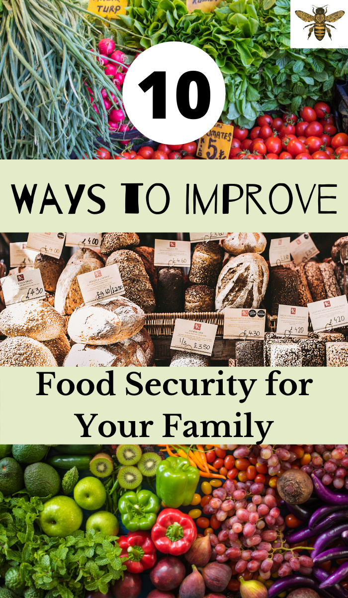 10 Ways to Improve Food Security for Your Family #Food #Security #Your