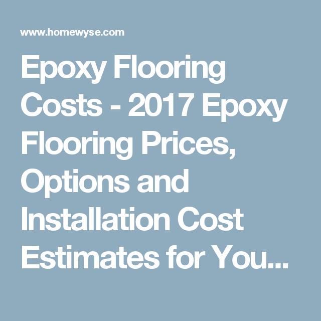 Epoxy Flooring Costs 2017 Epoxy Flooring Prices Options And