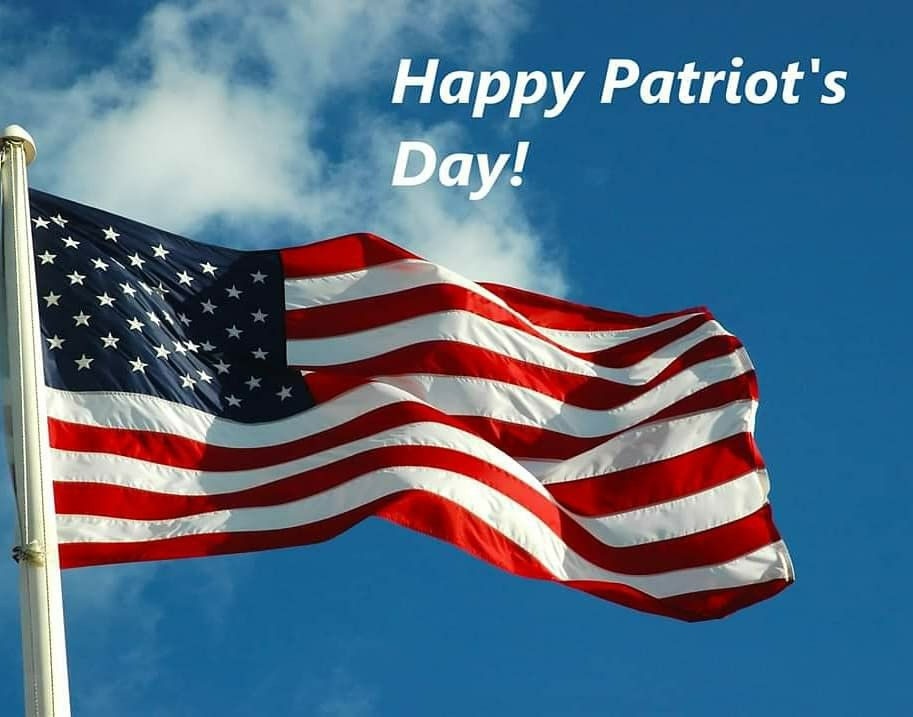 Happy Patriots Day 2020 In 2020 Patriots Day Boston Real Estate Boston Things To Do