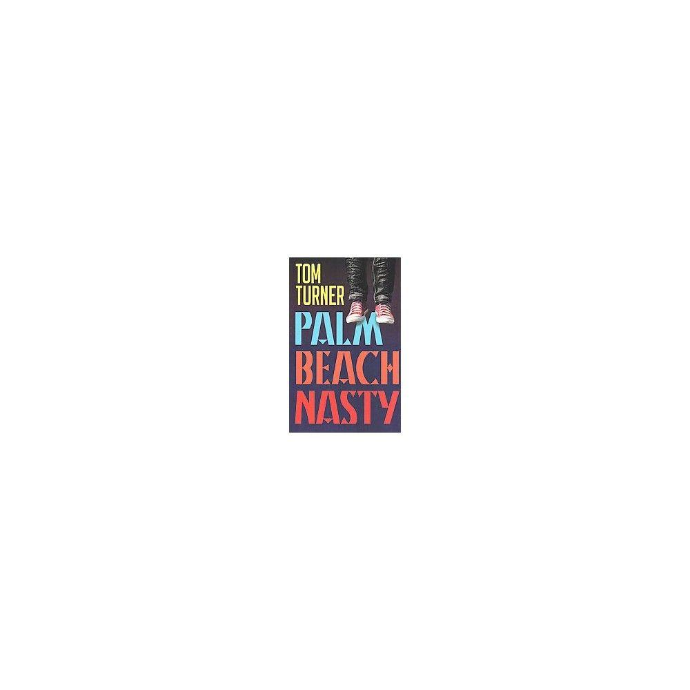 Palm Beach Nasty (Paperback)