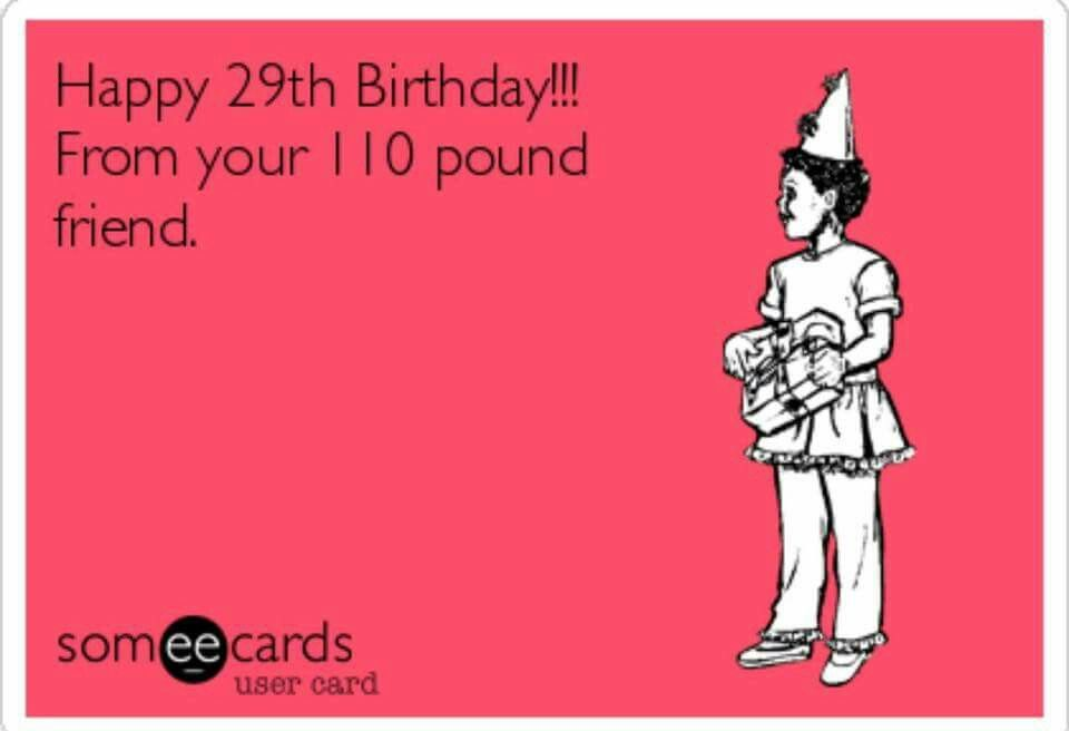 Pin By Gracie On Birthday Cards With Images Happy 29th