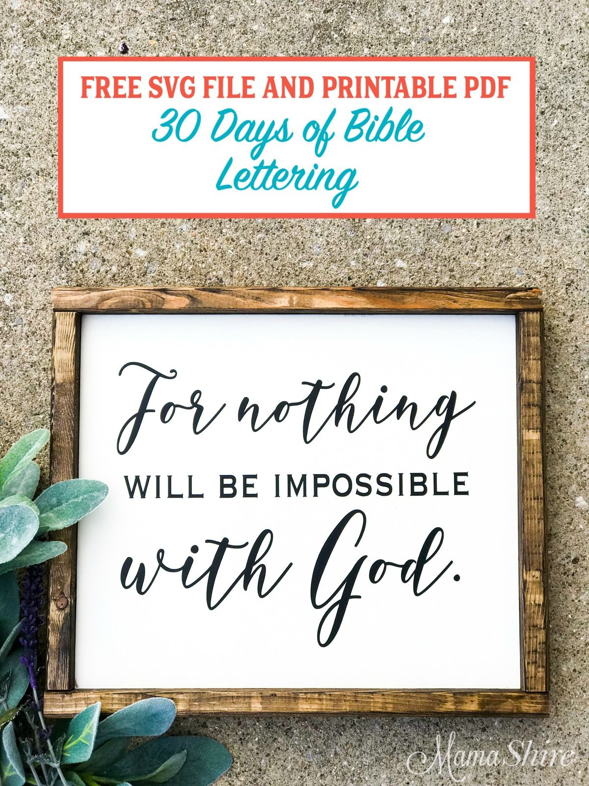 Download Nothing Will Be Impossible With God SVG & PDF #20 | I love ...
