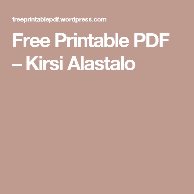 Free Printable PDF – Kirsi Alastalo