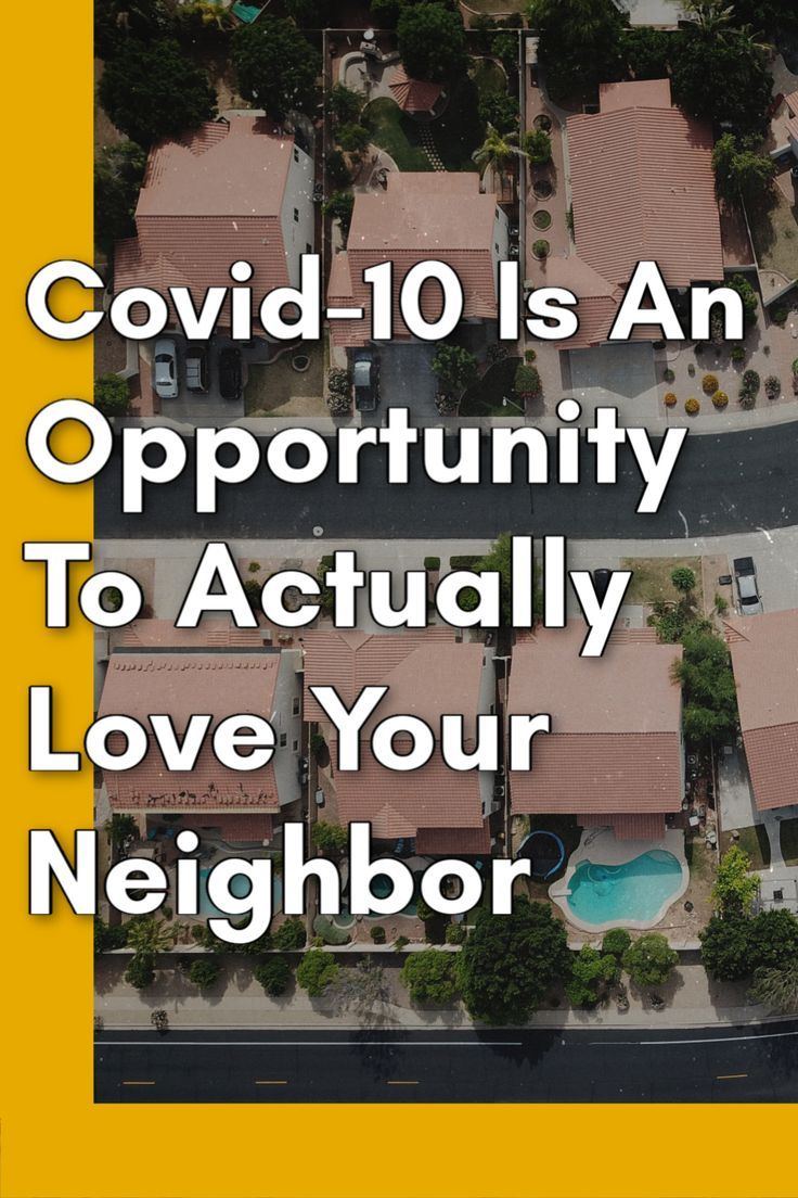 Here's how you can love your neighbor during the Coronavirus epidemic. #Godslove #Coronavirus #covid19 #loveyourneighbor