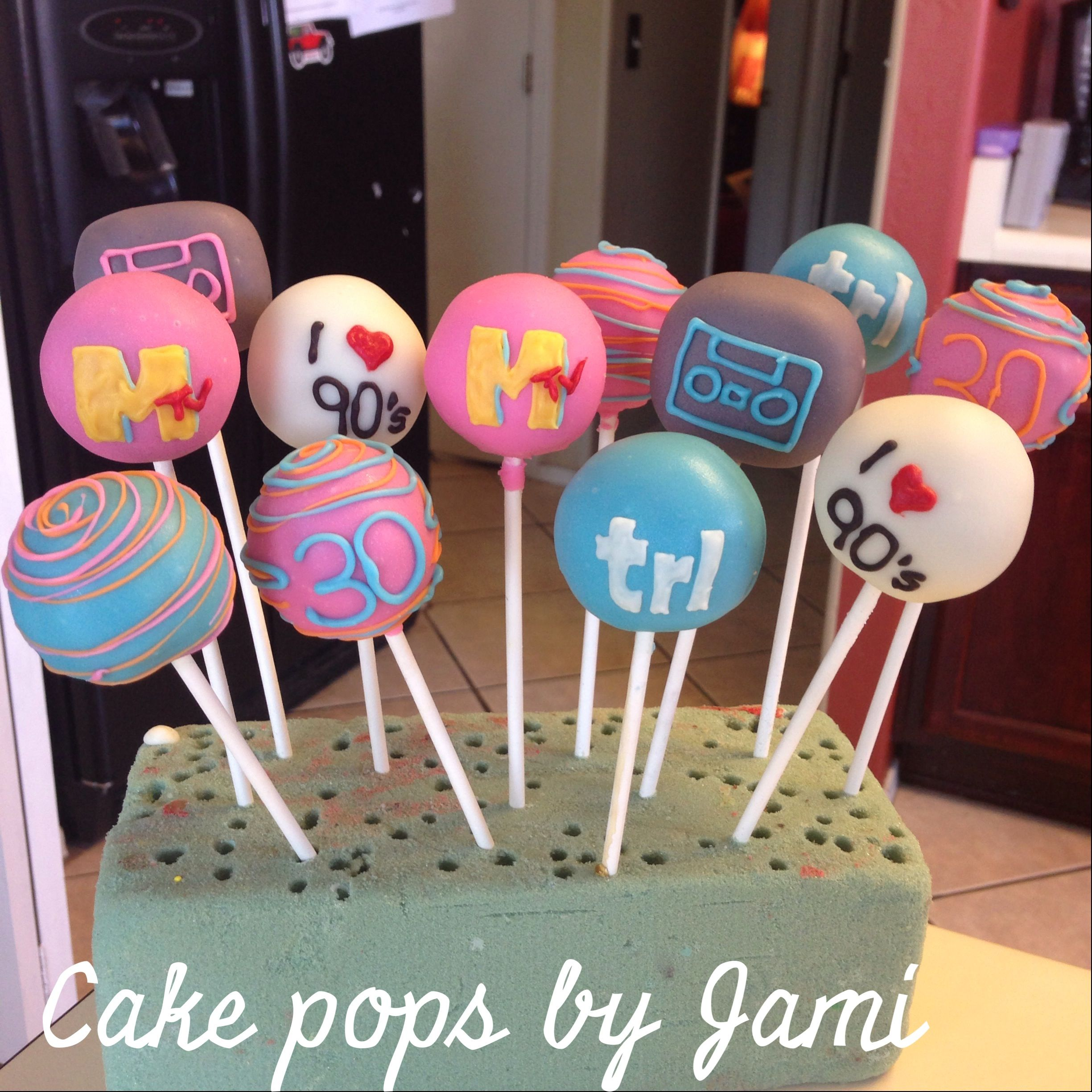 90s Themed Cake Pops For A 30th Birthday You Can Find Me On Facebook At By Jami