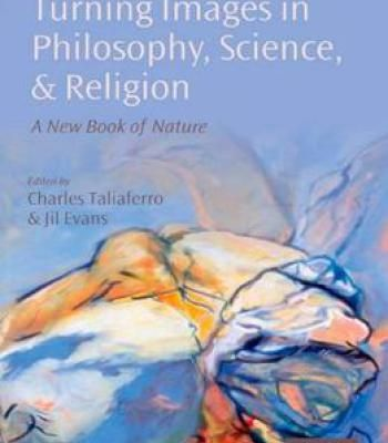 Turning Images In Philosophy Science And Religion: A New Book Of ...