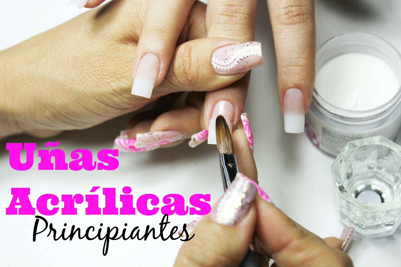 Uñas De Acrilico Para Principiantes Beginner Acrylic Nails