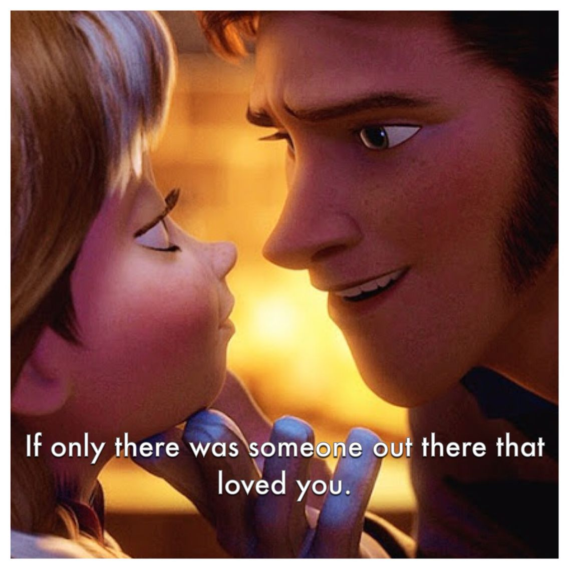 If Only There Was Someone Out There Who Loves You Disney Love