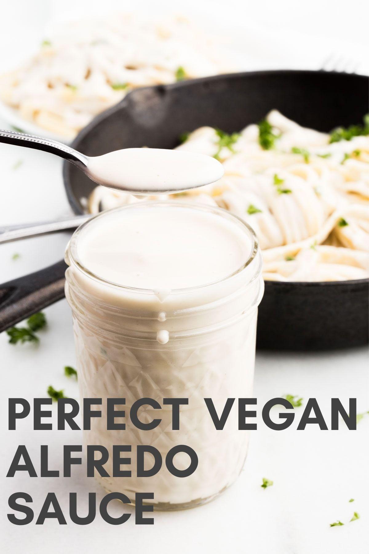 Perfect Vegan Alfredo Sauce Recipe In 2020 Vegan Alfredo Vegan Alfredo Sauce Alfredo Sauce
