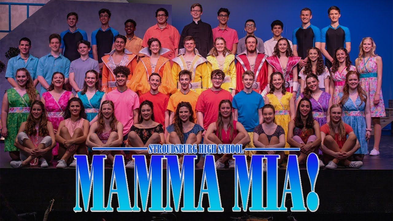 Mamma Mia Stroudsburg High School Musical 2019 Trailer High School Musical Musicals High School