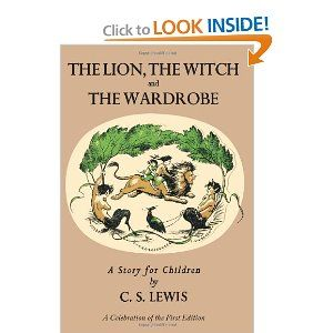 Lion, the Witch and the Wardrobe: A Celebration of the First Edition (Narnia) - own!