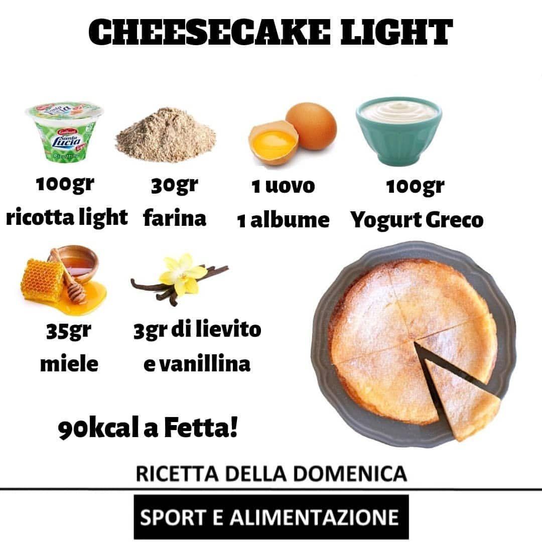 """Sport e Alimentazione on Instagram: """"RICETTA DOMENICALE… . . . CHEESECAKE LIGHT! . PROCEDIMENTO: Inserisci uovo e albume in un frullatore con yogurt e ricotta ed inizia a…"""""""