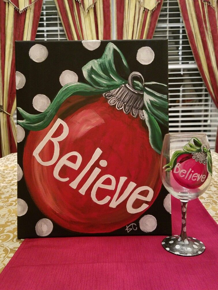Believe Canvas And Wine Glass Painting Party Instructor Saples By