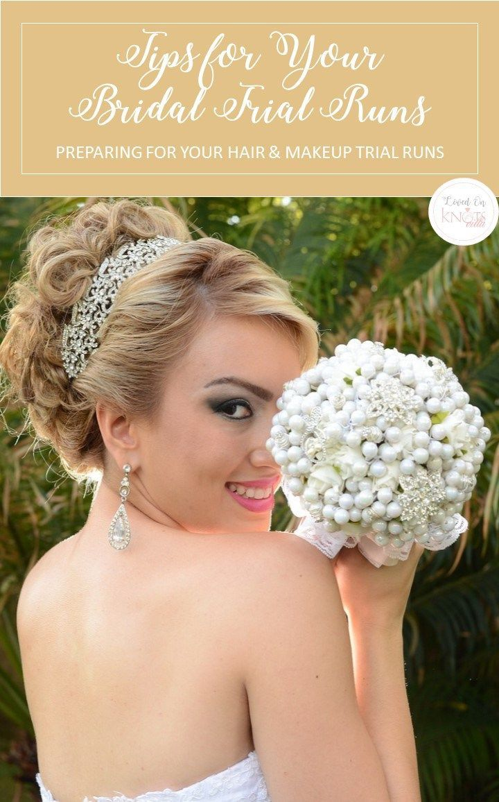 Tips for bridal trial runs wedding advice and weddings