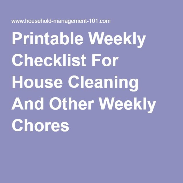 Printable Weekly Checklist For House Cleaning And Other Weekly