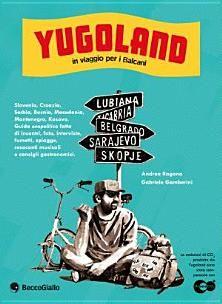 Yugoland. Cartoline da un paese che non c'è più - Books on Google Play