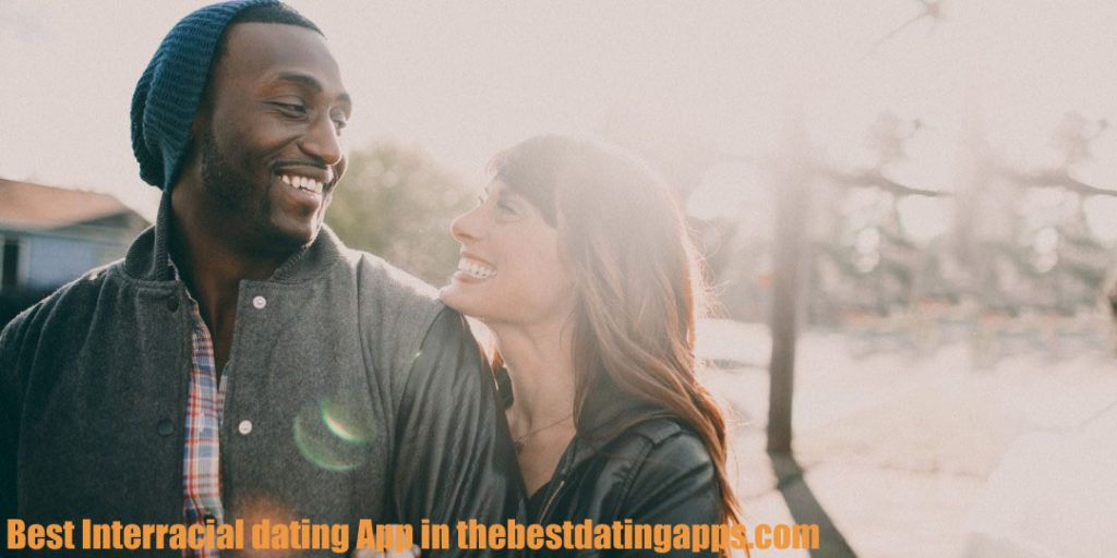 How to Find The Best Interracial Dating App And Site