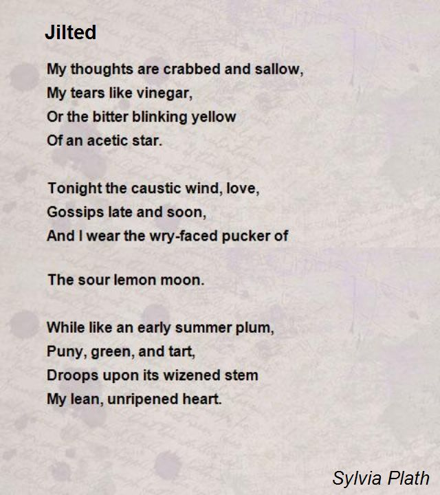 Jilted Poem Comment Plath Sylvia Emily Dickinson Quotes Moon Wind By Ted Hughe Paraphrase