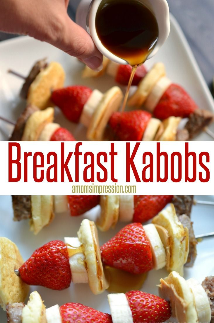Good Morning Breakfast Kabobs This Is A Simple And Easy Recipe That Your Family Will Love It Adds Little More Fresh Fruit To The